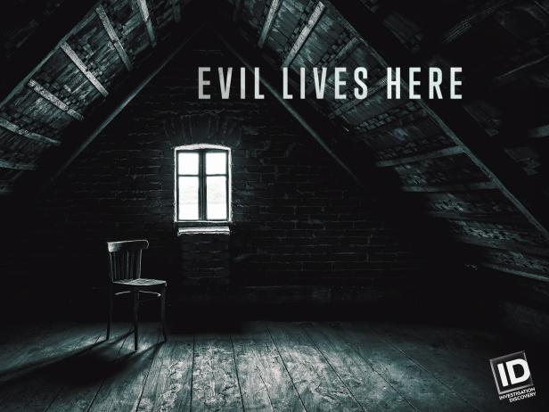 Evil Lives Here key art [Investigation Discovery]