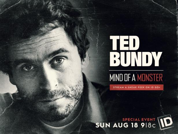 New Id Special Ted Bundy Mind Of A Monster Shows